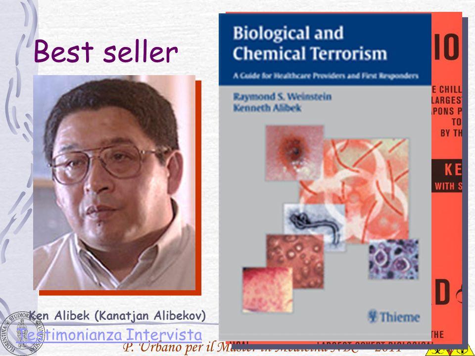 P. Urbano per il Master in Medicina NBC – 2011 Ken Alibek (Kanatjan Alibekov) Best seller Testimonianza Intervista