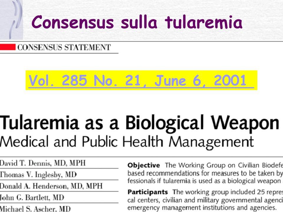 P. Urbano per il Master in Medicina NBC – 2011 Consensus sulla tularemia Vol. 285 No. 21, June 6, 2001