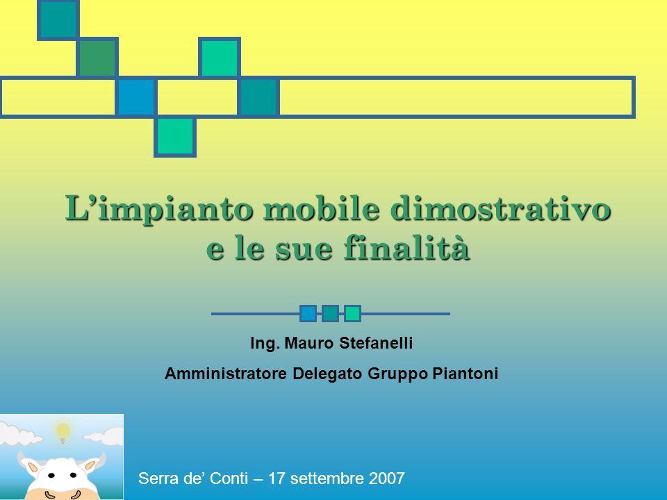 Limpianto mobile dimostrativo e le sue finalità Ing.
