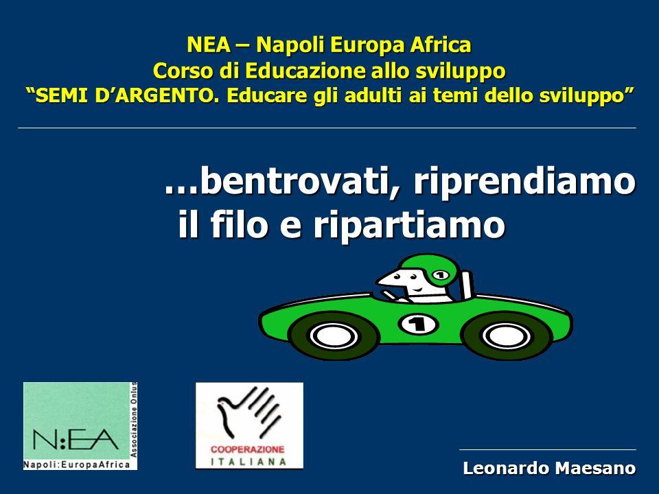 NEA – Napoli Europa Africa Corso di Educazione allo sviluppo SEMI DARGENTO.