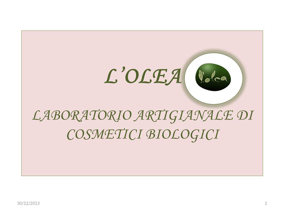 LOLEA LABORATORIO ARTIGIANALE DI COSMETICI BIOLOGICI 130/12/2013