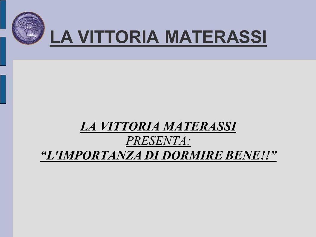 DORMIRE BENE LA MATTINA VI ALZATE CON UN SENSO DI STANCHEZZA.