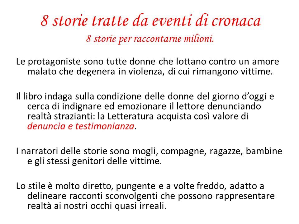 LAmore rubato: Lamore rubato è quello di donne che amano e si donano troppo, di cui si approfittano uomini perversi e senza scrupoli.