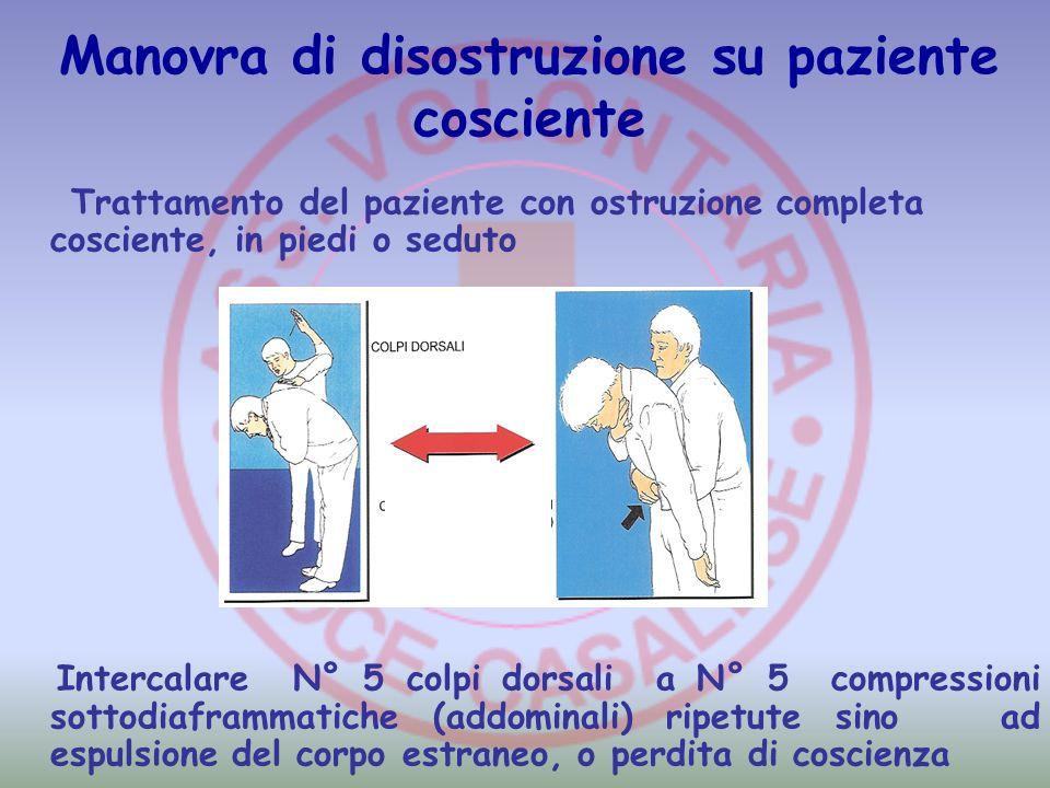 Manovra di disostruzione su paziente cosciente Trattamento del paziente con ostruzione completa cosciente, in piedi o seduto Intercalare N° 5 colpi do