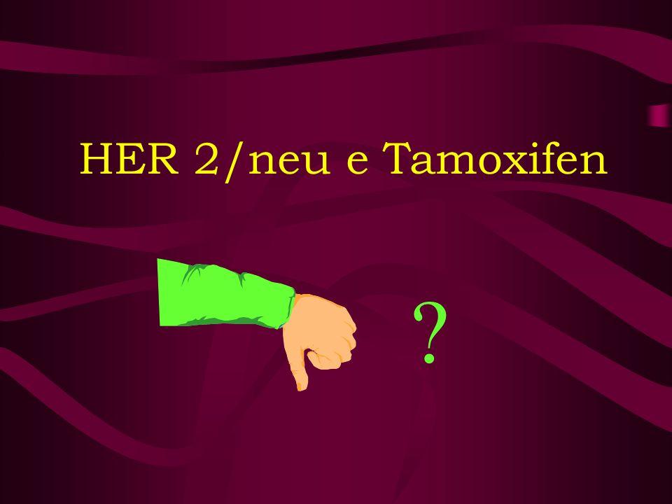 HER 2/neu e Tamoxifen ?