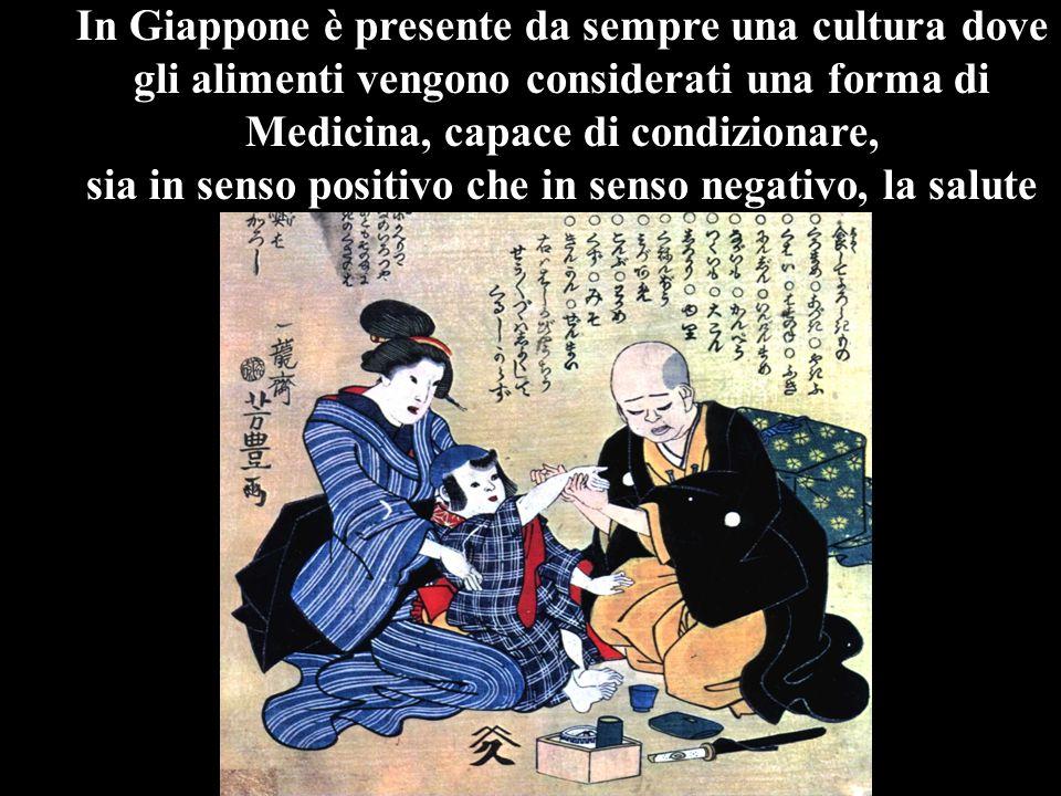 In Giappone è presente da sempre una cultura dove gli alimenti vengono considerati una forma di Medicina, capace di condizionare, sia in senso positiv
