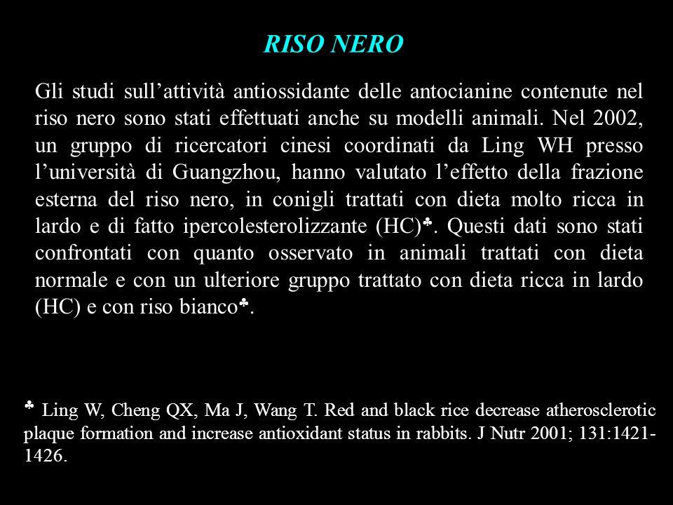 RISO NERO Gli studi sullattività antiossidante delle antocianine contenute nel riso nero sono stati effettuati anche su modelli animali. Nel 2002, un