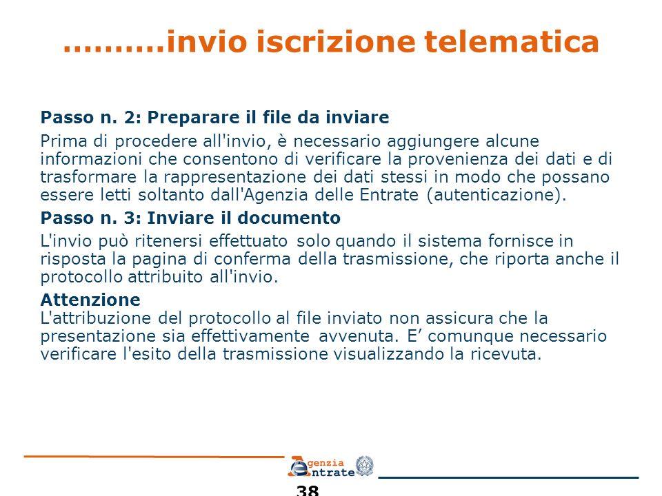 ……….invio iscrizione telematica Passo n. 2: Preparare il file da inviare Prima di procedere all'invio, è necessario aggiungere alcune informazioni che