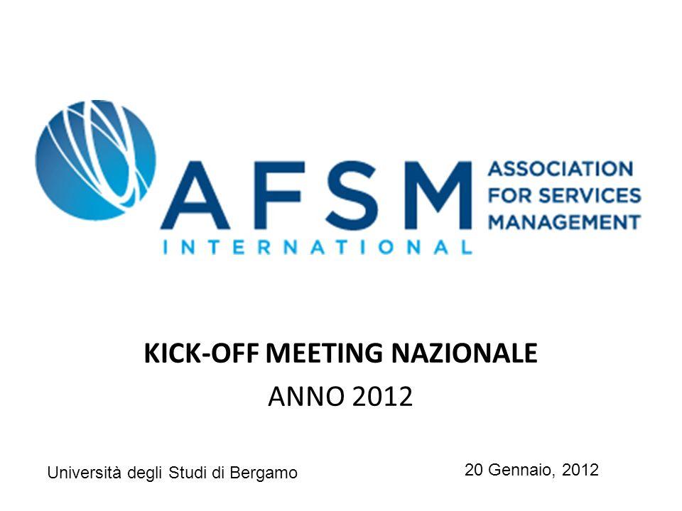 KICK-OFF MEETING NAZIONALE ANNO 2012 20 Gennaio, 2012 Università degli Studi di Bergamo