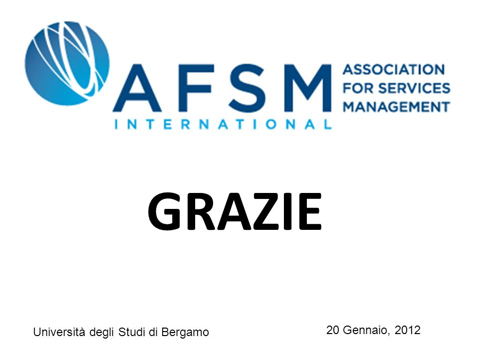 GRAZIE 20 Gennaio, 2012 Università degli Studi di Bergamo