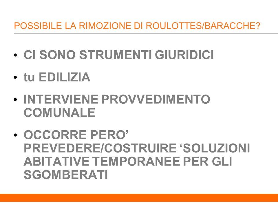 20 POSSIBILE LA RIMOZIONE DI ROULOTTES/BARACCHE.