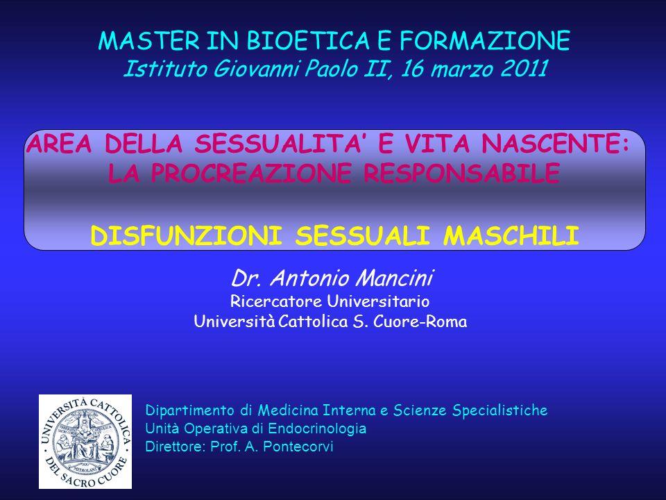 MASTER IN BIOETICA E FORMAZIONE Istituto Giovanni Paolo II, 16 marzo 2011 Dipartimento di Medicina Interna e Scienze Specialistiche Unità Operativa di