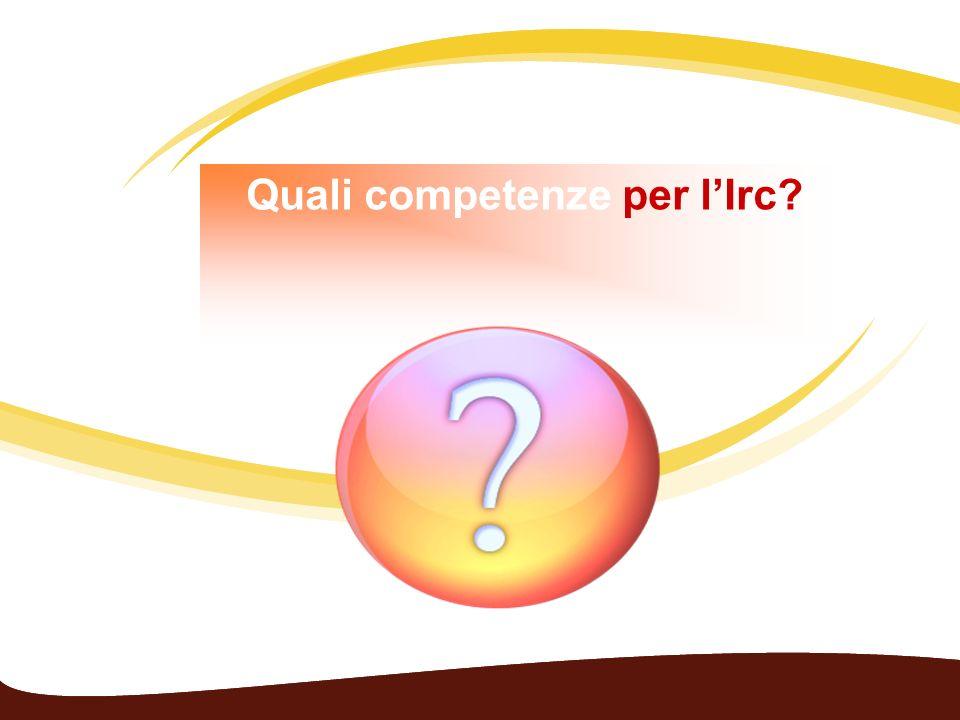 Quali competenze per lIrc?
