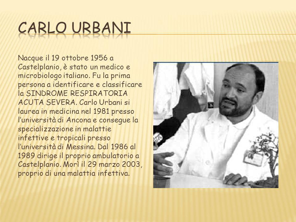 Nacque il 19 ottobre 1956 a Castelplanio, è stato un medico e microbiologo italiano. Fu la prima persona a identificare e classificare la SINDROME RES