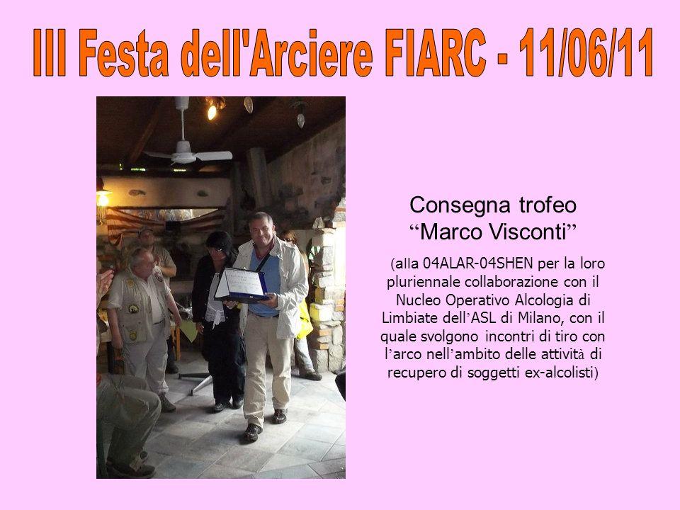 Consegna trofeo Marco Visconti (alla 04ALAR-04SHEN per la loro pluriennale collaborazione con il Nucleo Operativo Alcologia di Limbiate dell ASL di Mi