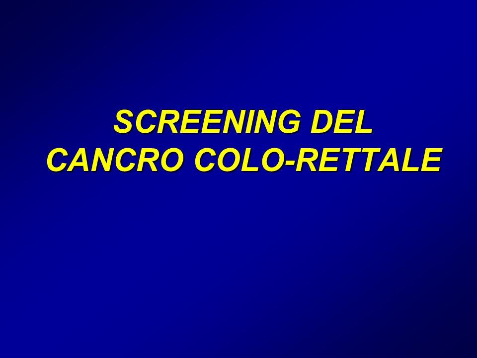SCREENING DEL CANCRO COLO-RETTALE