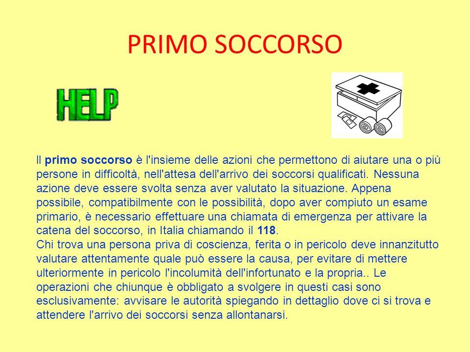PRIMO SOCCORSO ll primo soccorso è l'insieme delle azioni che permettono di aiutare una o più persone in difficoltà, nell'attesa dell'arrivo dei socco