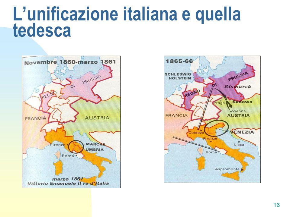 16 Lunificazione italiana e quella tedesca