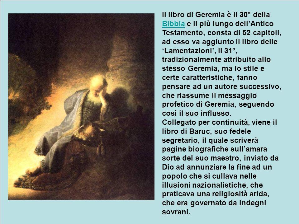 Geremia che aveva profetizzato più volte questi avvenimenti, si trovò al centro di tutto questo dramma; dotato di unesperienza mistica e profetica ecc