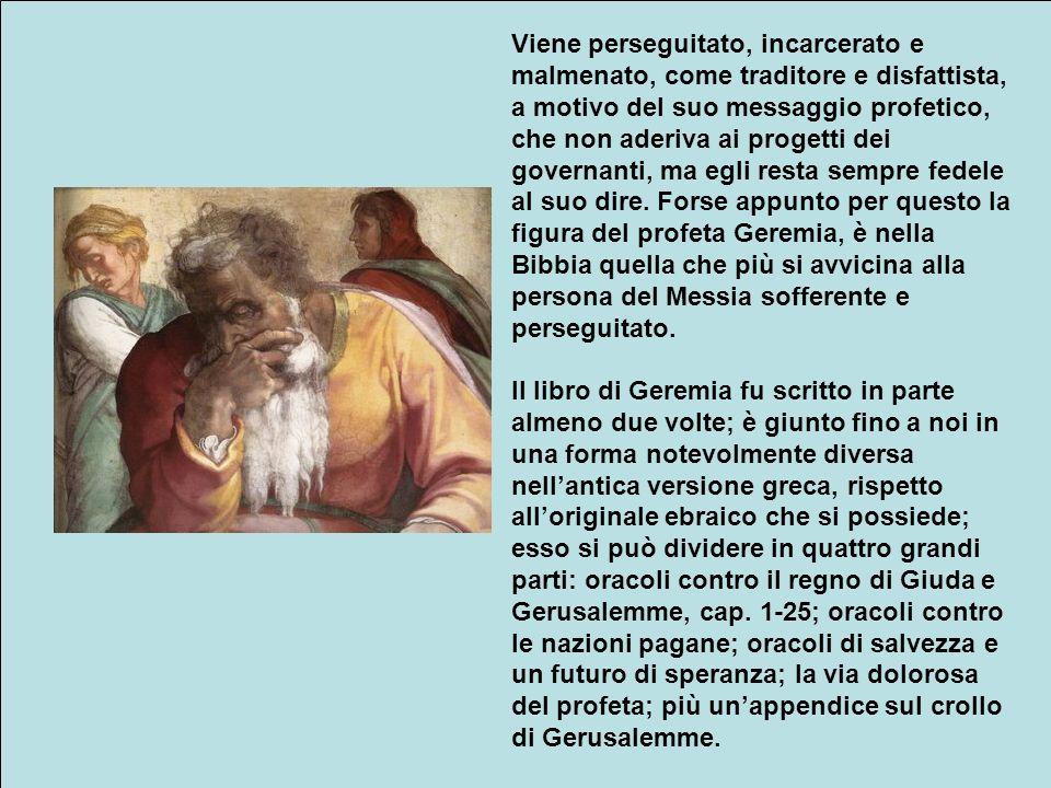 Il libro di Geremia è il 30° della Bibbia e il più lungo dellAntico Testamento, consta di 52 capitoli, ad esso va aggiunto il libro delle Lamentazioni
