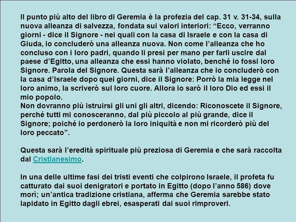 Il punto più alto del libro di Geremia è la profezia del cap.