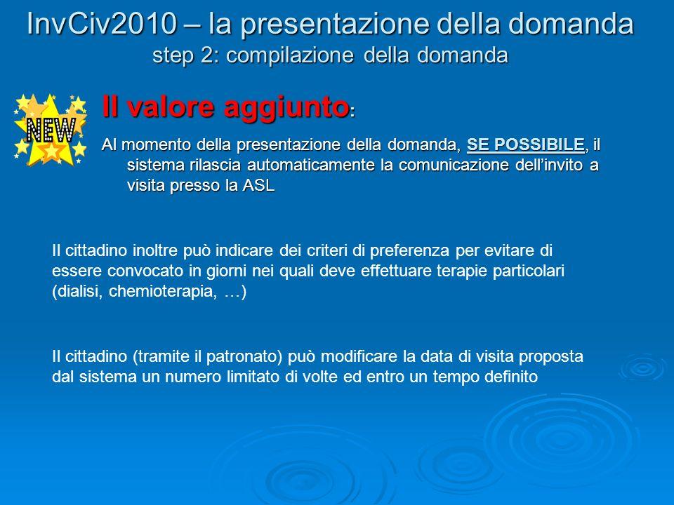 Il valore aggiunto : Al momento della presentazione della domanda, SE POSSIBILE, il sistema rilascia automaticamente la comunicazione dellinvito a vis