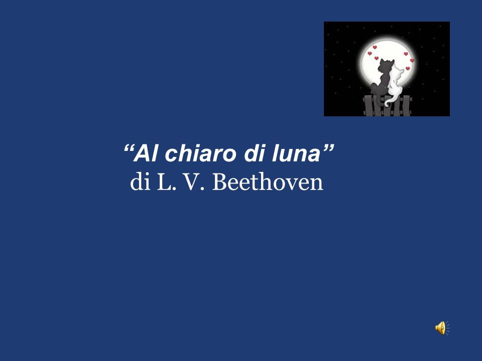 Al chiaro di luna di L. V. Beethoven