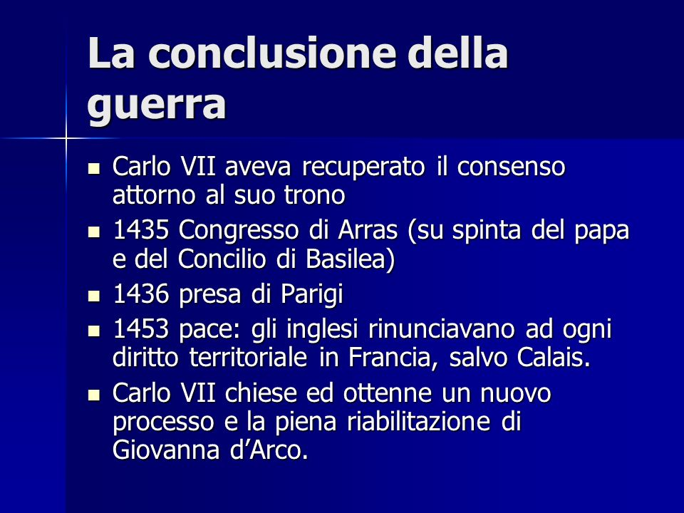 La conclusione della guerra Carlo VII aveva recuperato il consenso attorno al suo trono Carlo VII aveva recuperato il consenso attorno al suo trono 14
