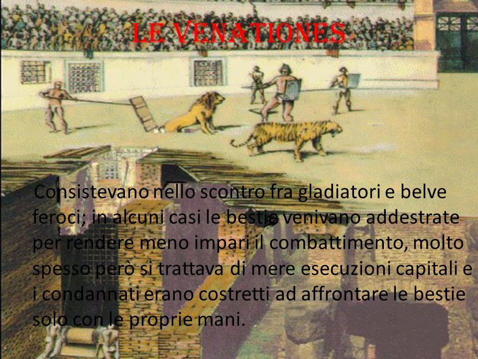 I MUNERA: I COMBATTIMENTI FRA GLADIATORI Anch essi trassero origine da riti funebri, il combattimento fu introdotto per affiancare allesigenza religio