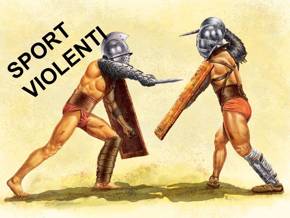 SPORT VIOLENTI