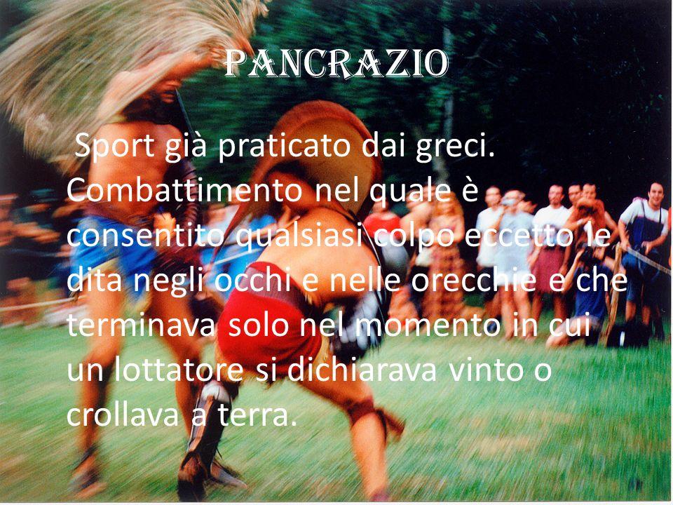 Pancrazio Sport già praticato dai greci.