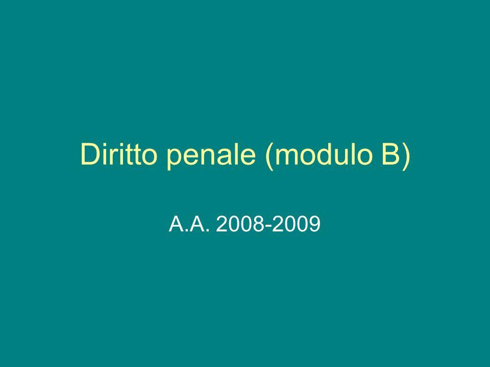 Diritto penale (modulo B) A.A. 2008-2009