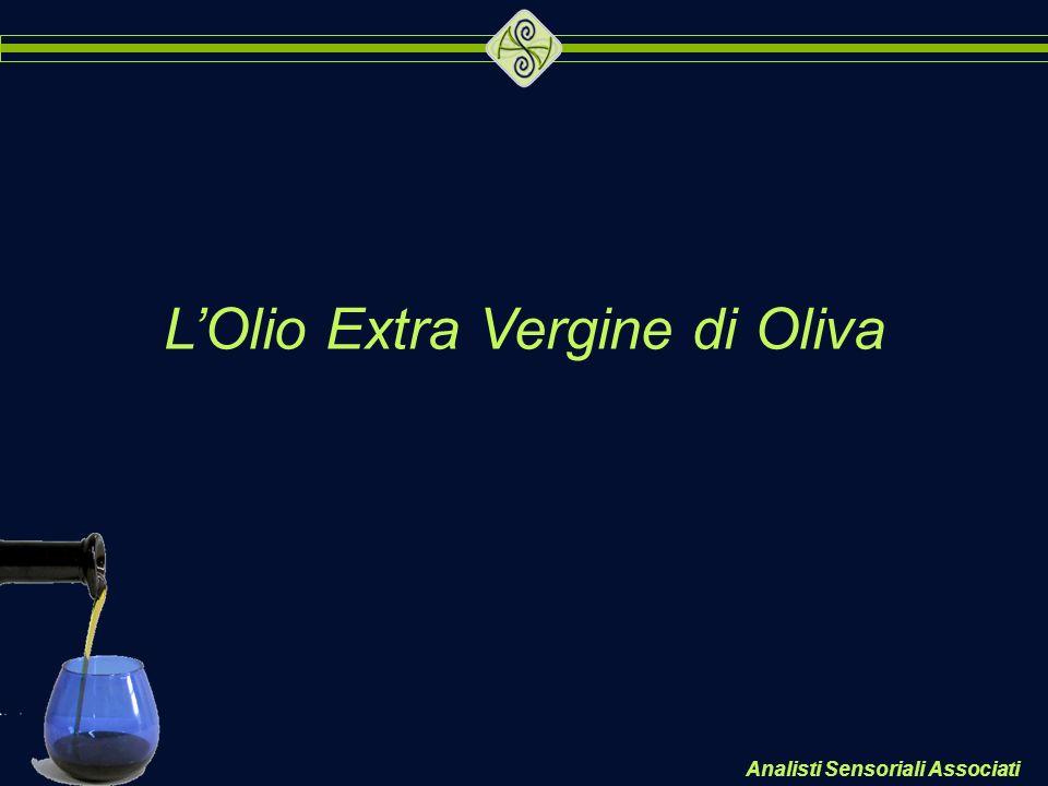 Analisti Sensoriali Associati LOlio Extra Vergine di Oliva