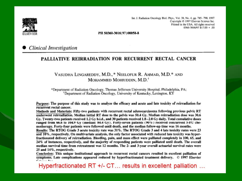 Hyperfractionated RT +/- CT… results in excellent palliation …