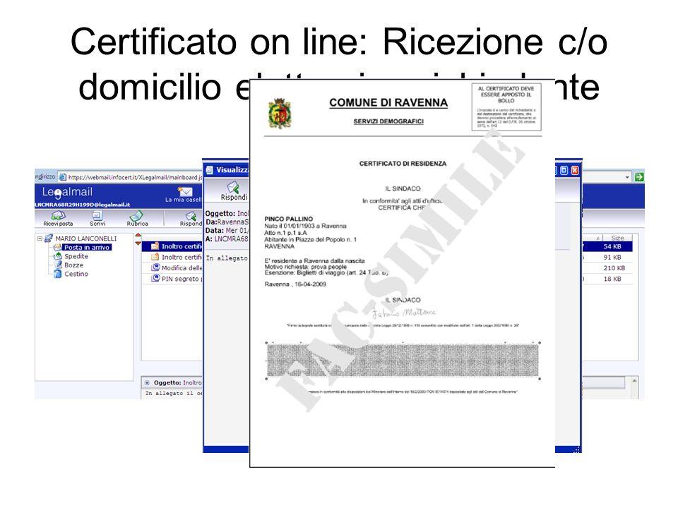 Certificato on line: Ricezione c/o domicilio elettronico richiedente