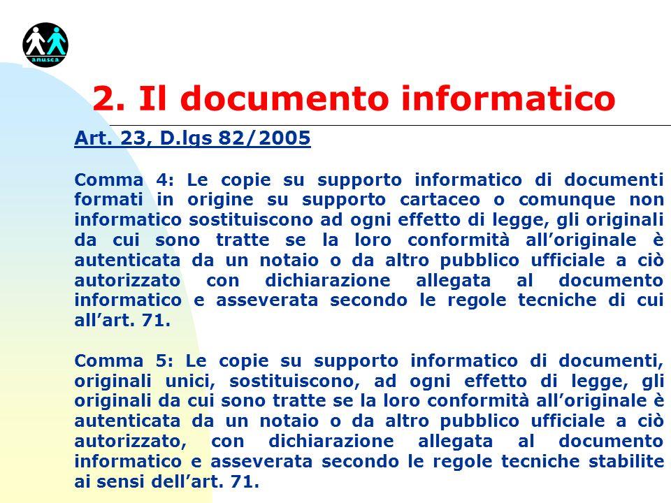 2.Il documento informatico Art. 23, D.lgs.