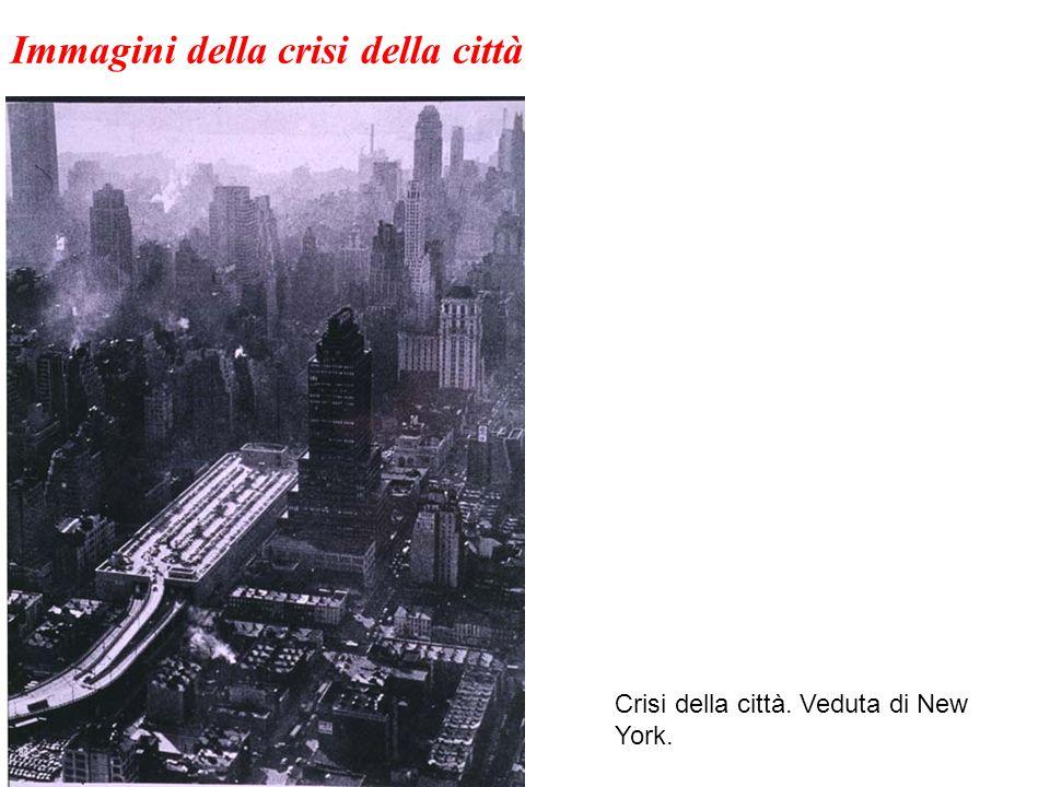 Crisi della città. Veduta di New York. Immagini della crisi della città