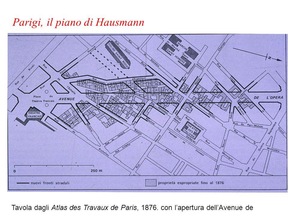 Tavola dagli Atlas des Travaux de Paris, 1876. con lapertura dellAvenue de lOpera Parigi, il piano di Hausmann