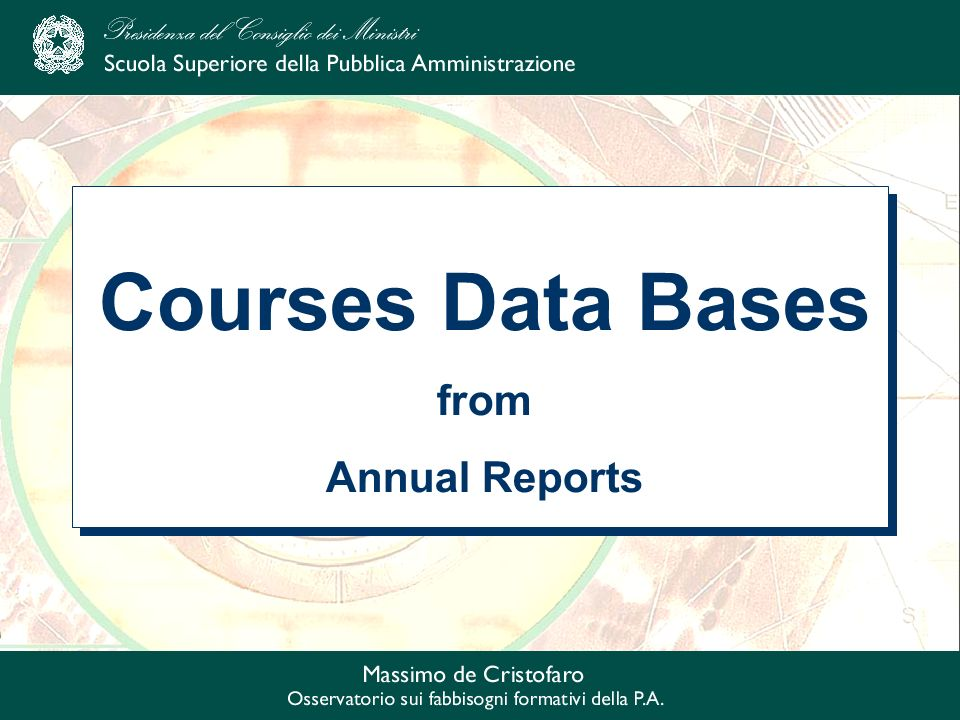 Courses Data Bases from Annual Reports Courses Data Bases from Annual Reports