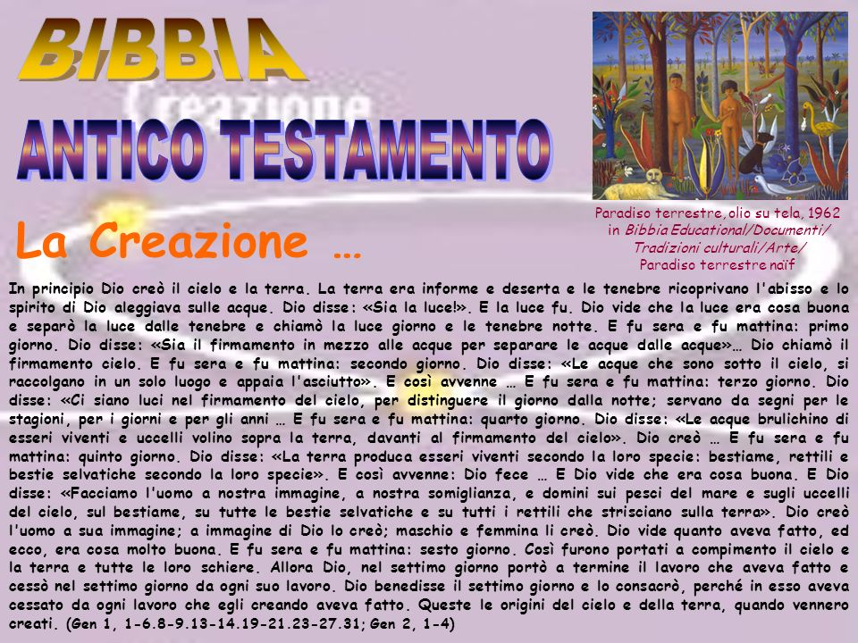 Paradiso terrestre, olio su tela, 1962 in Bibbia Educational/Documenti/ Tradizioni culturali/Arte/ Paradiso terrestre naïf La Creazione … In principio