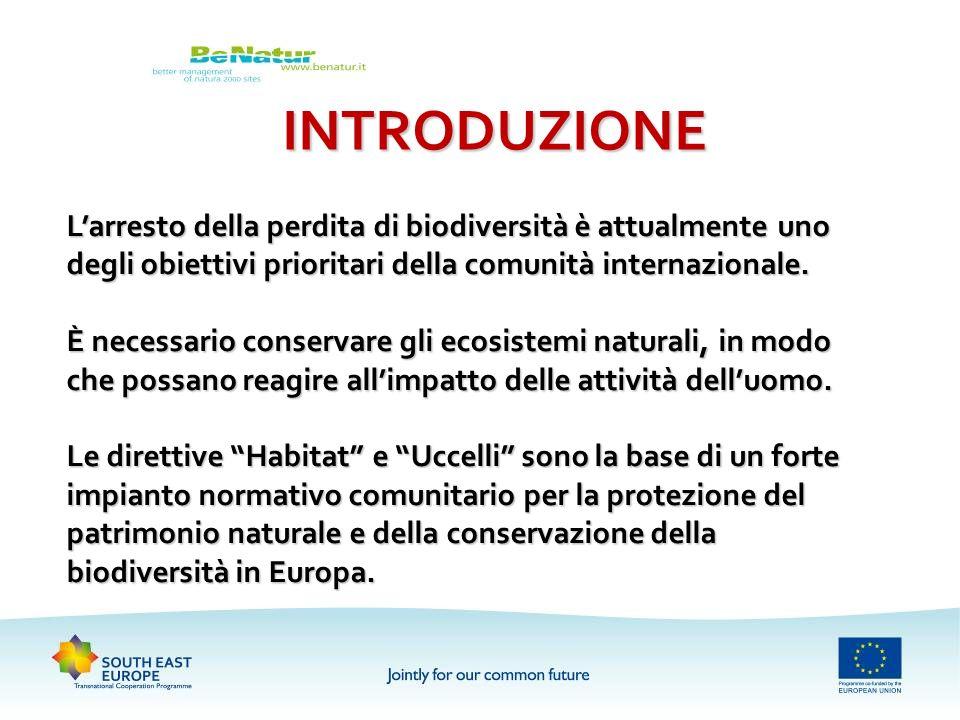 INTRODUZIONE Larresto della perdita di biodiversità è attualmente uno degli obiettivi prioritari della comunità internazionale. È necessario conservar