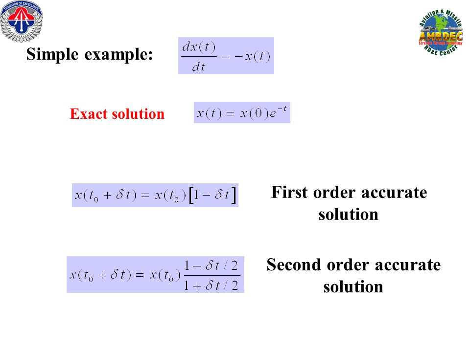 Simple example: First order accurate solution Second order accurate solution Exact solution