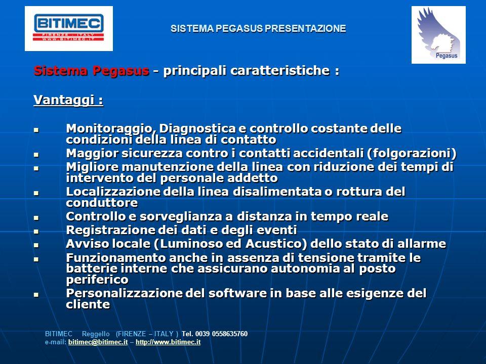 SISTEMA PEGASUS PRESENTAZIONE Sistema Pegasus - principali caratteristiche : Vantaggi : Monitoraggio, Diagnostica e controllo costante delle condizion