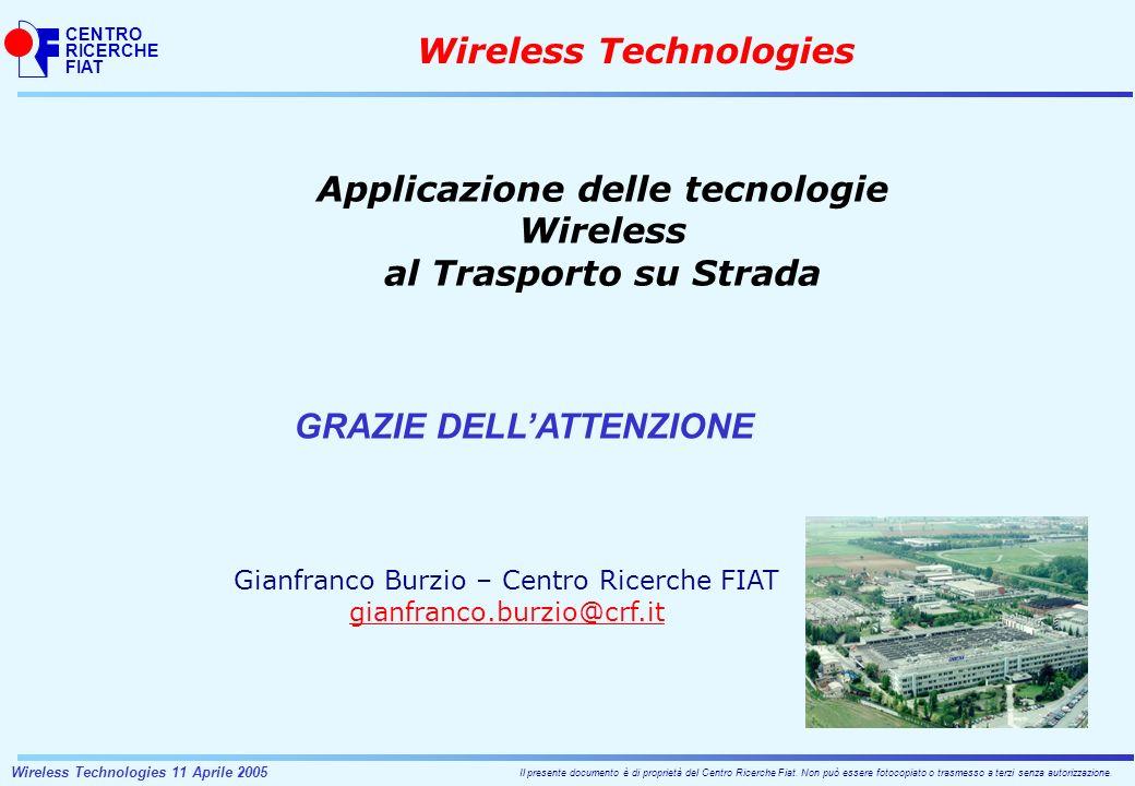 CENTRO RICERCHE FIAT Il presente documento è di proprietà del Centro Ricerche Fiat.