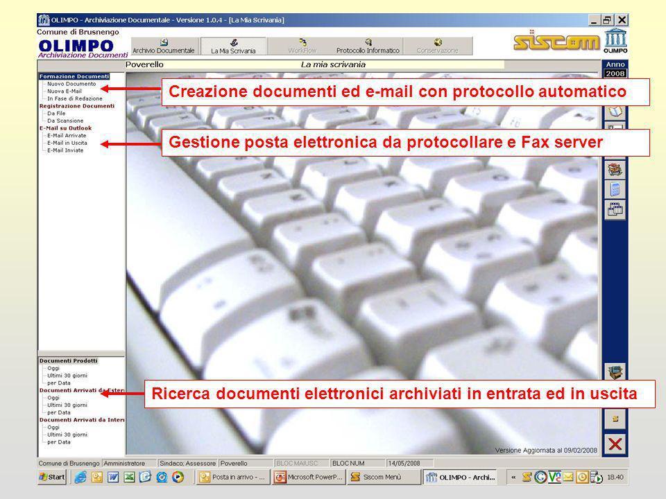 Ricerca documenti elettronici archiviati in entrata ed in uscitaCreazione documenti ed e-mail con protocollo automaticoGestione posta elettronica da protocollare e Fax server
