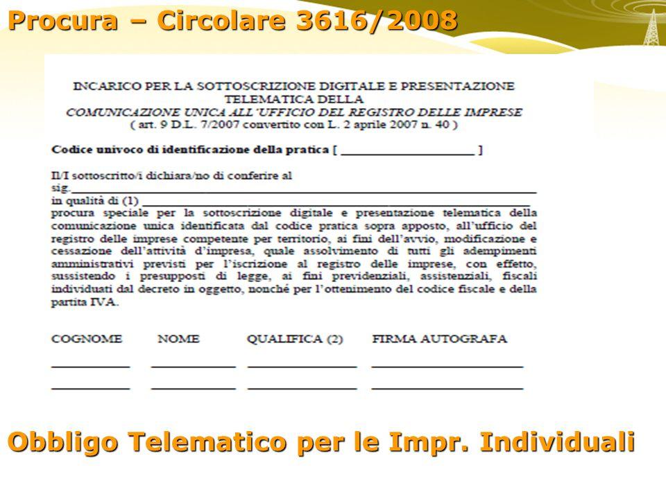 Procura – Circolare 3616/2008 Obbligo Telematico per le Impr. Individuali