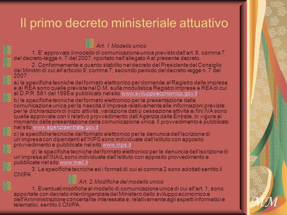 MM Il primo decreto ministeriale attuativo Art. 1 Modello unico 1.