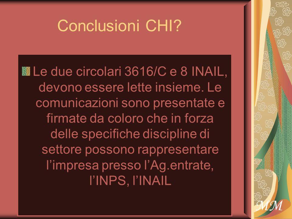 MM Conclusioni CHI. Le due circolari 3616/C e 8 INAIL, devono essere lette insieme.