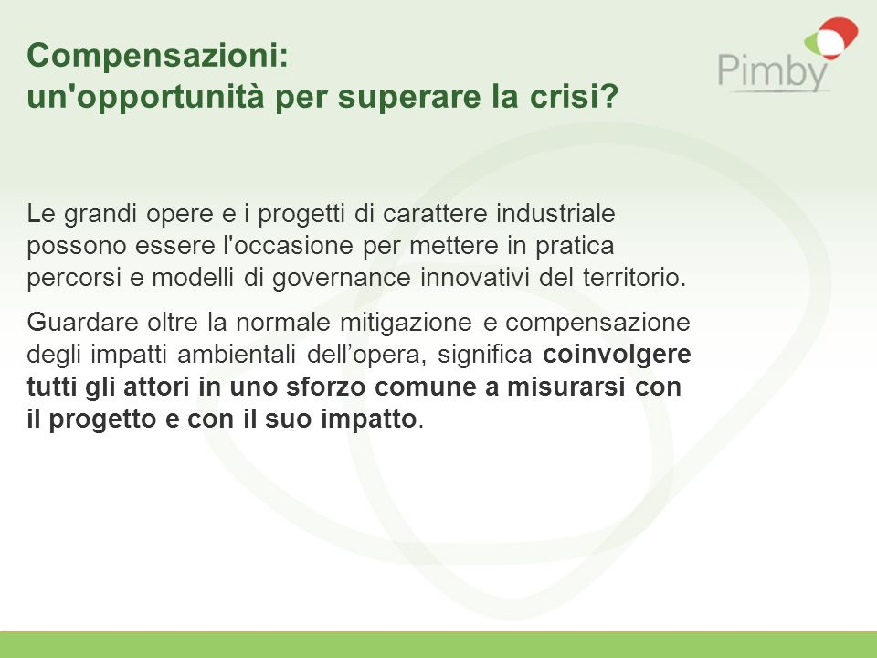 Compensazioni: un opportunità per superare la crisi.
