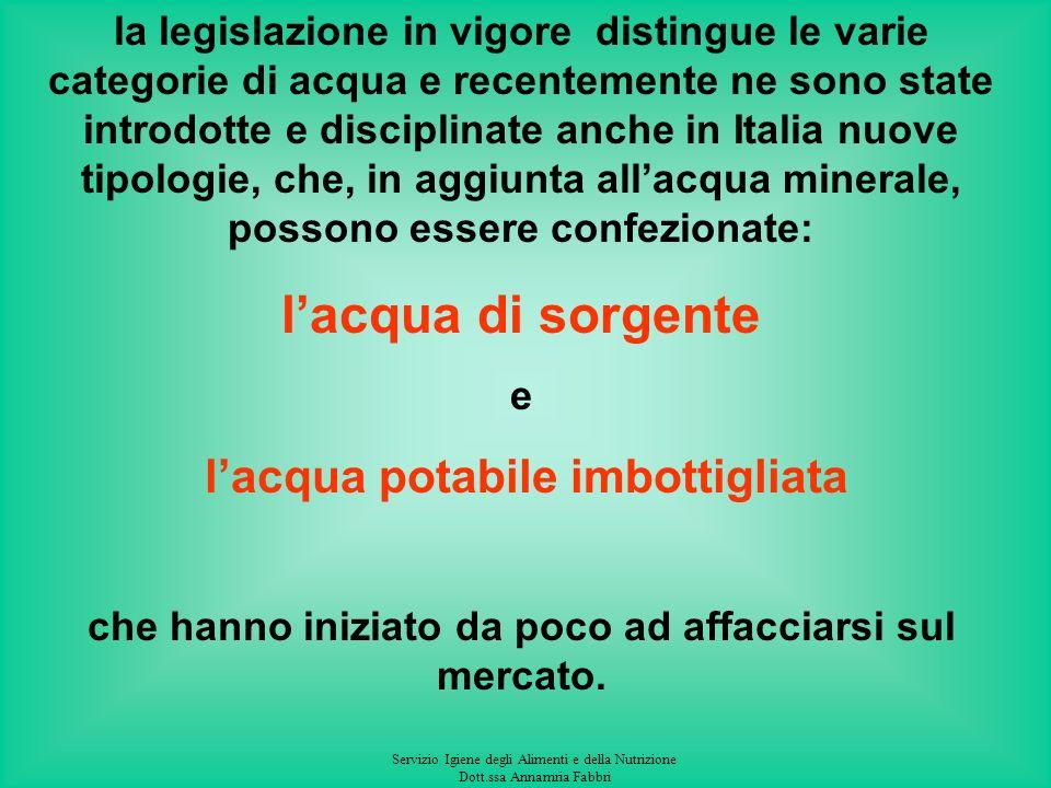 Servizio Igiene degli Alimenti e della Nutrizione Dott.ssa Annamria Fabbri La classificazione prevista (D.